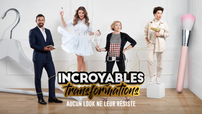 « Incroyables Transformations »