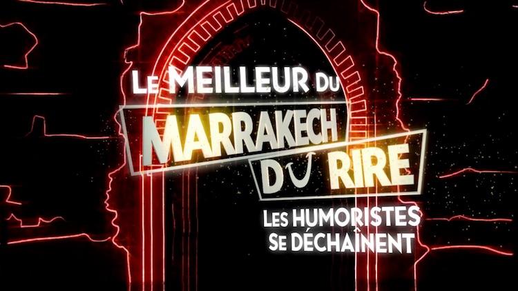 « Le meilleur du Marrakech du rire » du 10 mars 2021