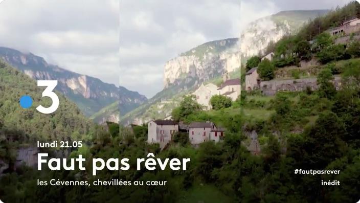 « Faut pas rêver » : voyage dans les Cévennes ce mercredi 16 juin 2021