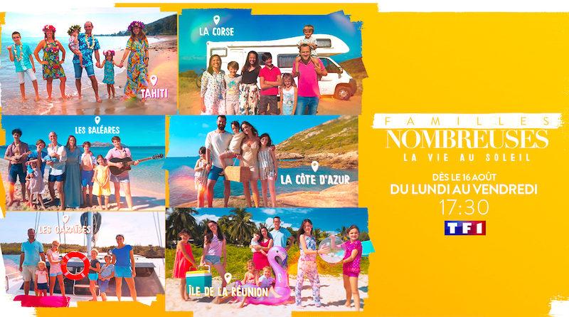 « Familles nombreuses : la vie au soleil » : 6 nouvelles familles dès le 16 Août 2021 sur TF1