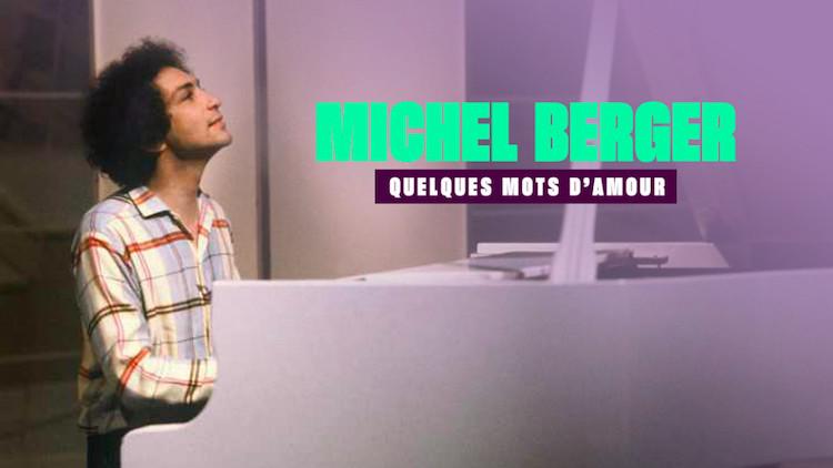 « Michel Berger : quelques mots d'amour »