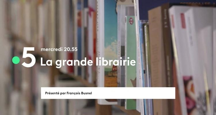 « La grande librairie » du mercredi 6 octobre 2021