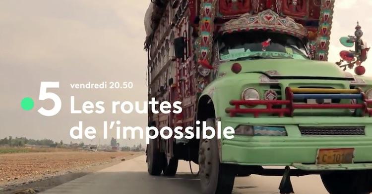 « Les routes de l'impossible » du 6 août 2021