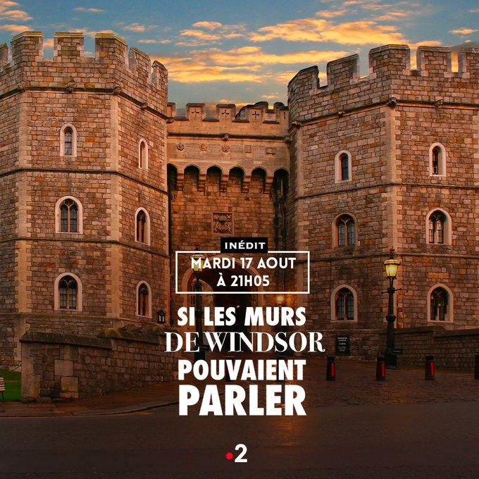 « Si les murs de Windsor pouvaient parler »