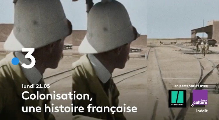 « Colonisation, une histoire française »